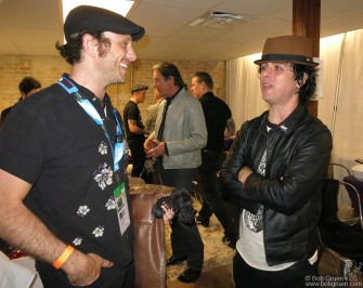 March 14 Austin, TX - My son Kris Gruen & Billie Joe Armstrong catch up after the show at Brazos Hall in Austin, TX.